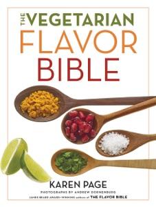 The Vegetarian Flavor Bible by Karen Page & Andrew Dornenburg Book Cover