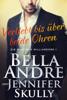 Verliebt bis über beide Ohren(Die Maverick Milliardäre 1) - Bella Andre, Jennifer Skully & Katrina Morgental