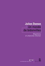Un monde de bidonvilles - Migrations et urbanisme informel