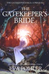 The Gatekeepers Bride A Prequel To The Gatekeepers Saga