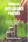 Financial Intelligence Prayers Over 300 Spiritual Warfare Prayers For Release Of Detained Blessings Money  Favor