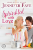 Jennifer Faye - Sprinkled with Love  artwork