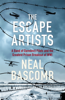 Neal Bascomb - The Escape Artists artwork
