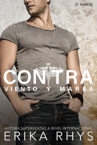 Contra Viento y Marea, 2ª parte Book Cover