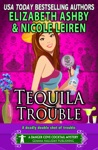 Tequila Trouble A Danger Cove Cocktail Mystery