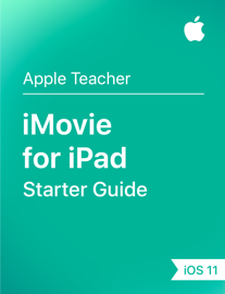 iMovie for iPad Starter Guide iOS 11