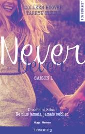 Never Never Saison 1 Episode 3