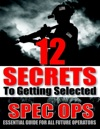 12 Secrets To Getting Selected