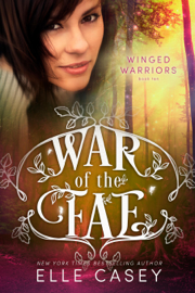 War of the Fae: Book 10 (Winged Warriors) book