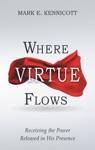 Where Virtue Flows