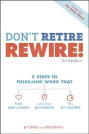 Don't Retire, REWIRE!, 3E PDF Download