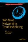 Windows Networking Troubleshooting