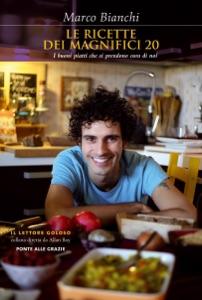 Le ricette dei Magnifici 20 Book Cover