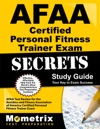 AFAA Certified Personal Fitness Trainer Exam Secrets Study Guide