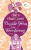 Clare Chambers, Ariane Böckler & Inge Wehrmann - Das alte Haus am Brombeerweg Grafik