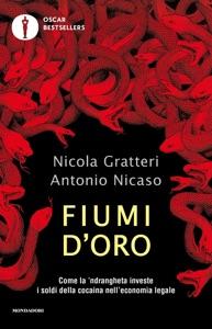 Fiumi d'oro da Nicola Gratteri & Antonio Nicaso