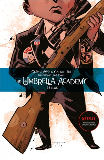 Umbrella Academy Volume 2: Dallas - Gerard Way & Various Authors