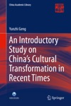 An Introductory Study On Chinas Cultural Transformation In Recent Times