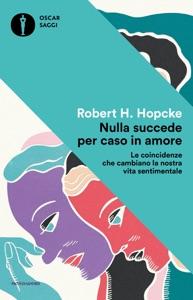 Nulla succede per caso in amore Book Cover