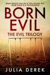 Born Evil - The Evil Trilogy