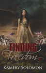 Finding Freedom The Lost In Time Duet 1