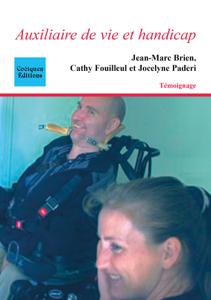 Auxiliaire de vie et handicap by Jocelyne Paderi, Cathy Fouilleul & Jean-Marc Brien