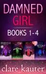 Damned Girl Books 1-4