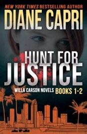 HUNT FOR JUSTICE: JUDGE WILLA CARSON BOOKS 1 - 2