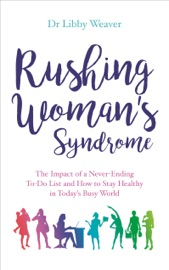 Rushing Woman S Syndrome