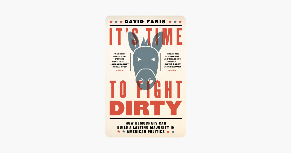 It's Time to Fight Dirty - David Faris