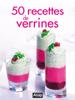 Sylvie Aït-Ali - 50 recettes de verrines artwork