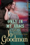 Only In My Arms The Dennehy Sisters Series Book 5