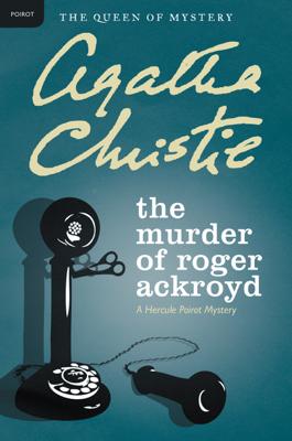 The Murder of Roger Ackroyd - Agatha Christie book