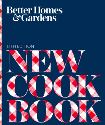 Better Homes and Gardens New Cook Book, 17th Edition - Better Homes and Gardens book