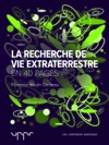 La Recherche De Vie Extraterrestre