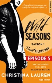 WILD SEASONS SAISON 1 EPISODE 5 SWEET FILTHY BOY