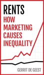 Rents How Marketing Causes Inequality