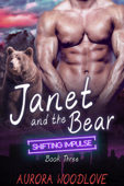 Janet and the Bear