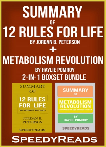 SpeedyReads - Summary of 12 Rules for Life: An Antidote to Chaos by Jordan B. Peterson + Summary of  Metabolism Revolution by Haylie Pomroy 2-in-1 Boxset Bundle