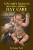 Renee Bock - A Parent's Guide to Selecting Quality Day Care ilustración