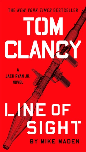 Mike Maden - Tom Clancy Line of Sight