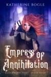 Empress Of Annihilation