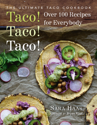 Taco! Taco! Taco! - Sara Haas & Bryan Roof book