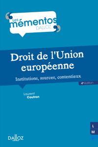 Droit de l'Union européenne. Institutions, sources, contentieux La couverture du livre martien