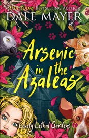 Arsenic in the Azaleas PDF Download