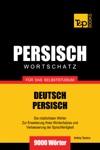 Wortschatz Deutsch-Persisch Fr Das Selbststudium 9000 Wrter