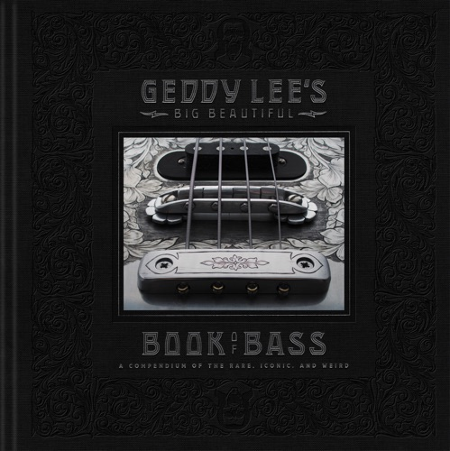 Geddy Lee - Geddy Lee's Big Beautiful Book of Bass