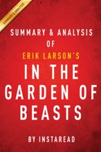 In The Garden Of Beasts: By Erik Larson  Summary & Analysis