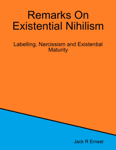 Remarks On Existential Nihilism