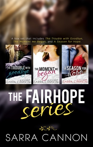 Sarra Cannon - The Fairhope Series, Books 1-3
